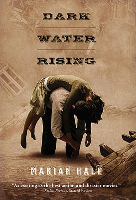 Dark Water Rising By Hale, Marian