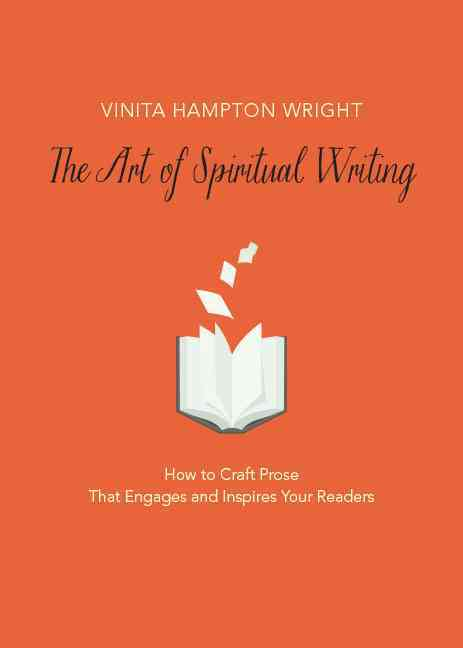 The Art of Spiritual Writing By Wright, Vinita Hampton